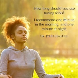 How to Tune Your Body With Sound Healing – Dr. John Beaulieu Explains